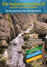 """Coverbild: Hydrogeologischer Führer """"Die Taubenlochschlucht"""""""